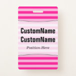 [ Thumbnail: Light Pink & Deep Pink Stripes; Personalized Name Badge ]