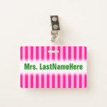 [ Thumbnail: Light Pink & Deep Pink Stripes + Teacher Name Badge ]