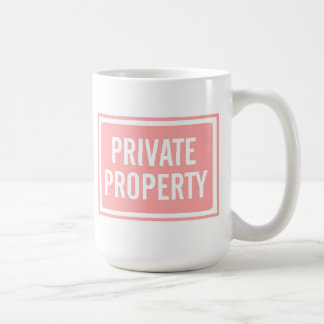 Light Pink Private Property Sign Mug