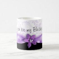 Light purple Will you be my Bridesmaid coffee mug