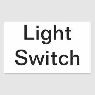 Light Switch Sign Rectangular Sticker