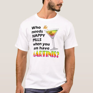 Light T-shirts - Martinis v. Happy Pills