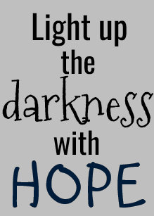 Light Up The Darkness Quote