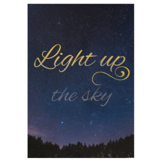 """Light Up The Sky"" Wood Canvas (Shortened Version) Wood Poster"