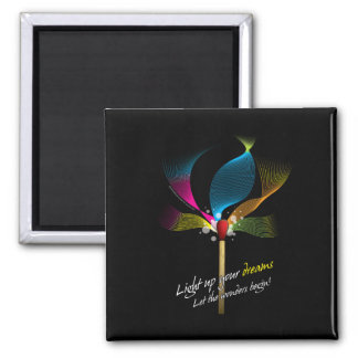 Light Up Your Dreams 2 Inch Square Magnet