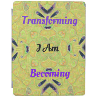Light Vibrant Colorful I Am Transforming &Becoming iPad Cover