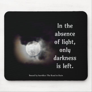 Light vs Dark quote Mouse Pad