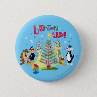 Lighten Up Pinback Button