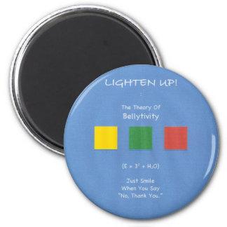 Lighten Up! refrigerator magnet from bellytivity