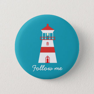 "Lighthouse ""Follow me"". Pinback Button"