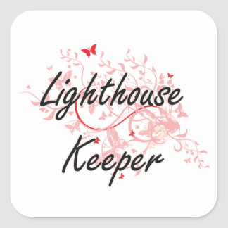 Lighthouse Keeper Artistic Job Design with Butterf Square Sticker
