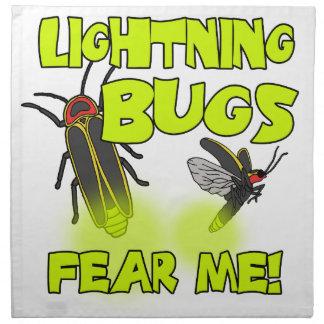 Lightning Bugs fear me Cloth Napkin