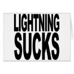 Lightning Sucks Greeting Cards