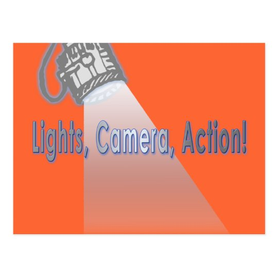 """Lights, Camera, Action!"" Postcard"