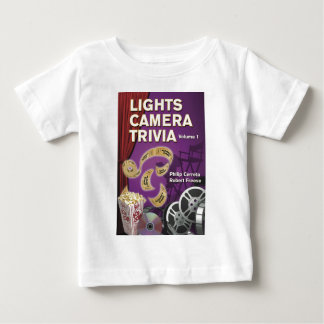 LIGHTS CAMERA TRIVIA VOL. 1 by Cerreta and Freese Baby T-Shirt