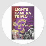LIGHTS CAMERA TRIVIA VOL. 1 by Cerreta and Freese Classic Round Sticker