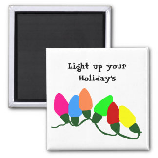 Lights, Light up your Holiday's magnet