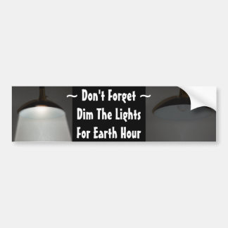 Lights On Off - Dim the Lights for Earth Hour Bumper Sticker