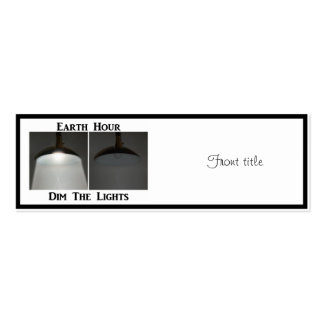 Lights On / Off - Dim the Lights for Earth Hour Business Card