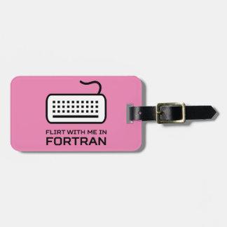 Ligón conmigo en el FORTRAN Etiqueta De Equipaje