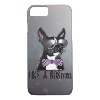 Like A Bos(ton). iPhone 7 Case