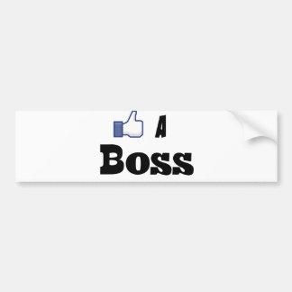Like A Boss Bumper Stickers