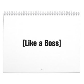 Like a Boss Calendar