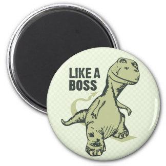 Like a Boss Dinosaur 2 Inch Round Magnet