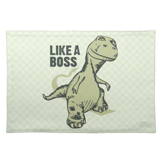 Like a Boss Dinosaur Placemat