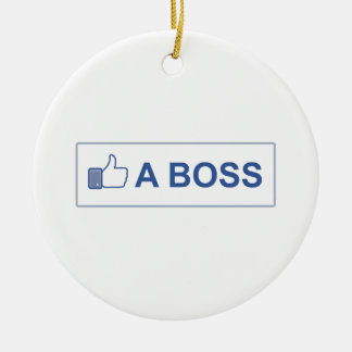 LIKE A BOSS Double-Sided CERAMIC ROUND CHRISTMAS ORNAMENT
