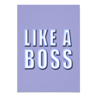"Like a Boss 5"" X 7"" Invitation Card"