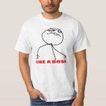 Like a boss meme face t shirts
