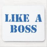 Like A Boss Mouse Pads