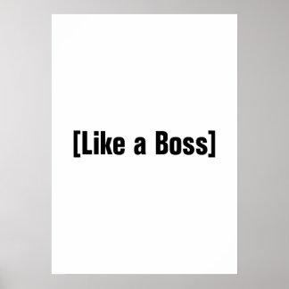 Like a Boss Print