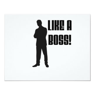 "LIKE A BOSS PRODUCTS 4.25"" X 5.5"" INVITATION CARD"