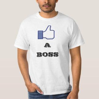 Like a boss tshirts