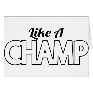 Like A Champ Card