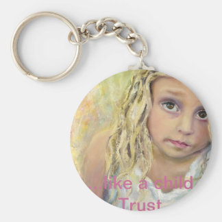 Like a child...Trust Keychains