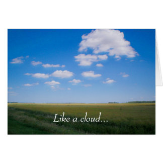 """Like a cloud"" Poem Greeting Card"