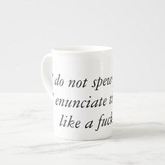 Like a F**king Lady Tea Cup