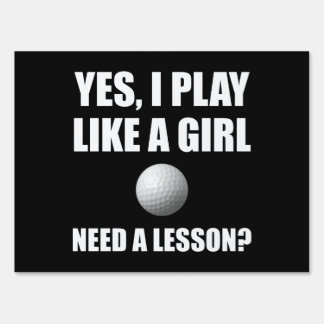 Like A Girl Golf Yard Sign