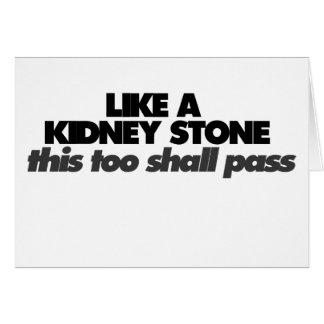 Like a Kidney Stone Card