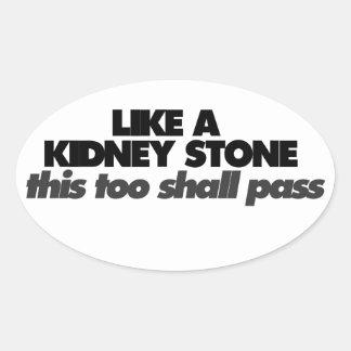 Like a Kidney Stone Oval Sticker