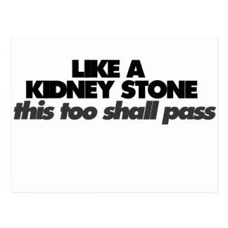 Like a Kidney Stone Postcard
