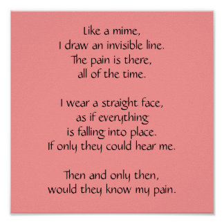 Like a mime, I draw an invisible line.The pain ... Print