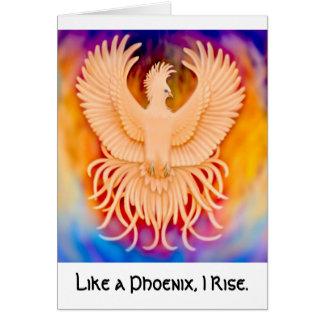 Like a Phoenix I Rise Card