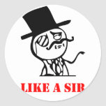 Like a sir - meme classic round sticker