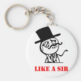 Like a sir - meme keychains