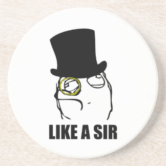 Like a Sir Monocle Rage Face Meme Beverage Coasters