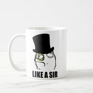 Like a Sir Monocle Rage Face Meme Coffee Mug